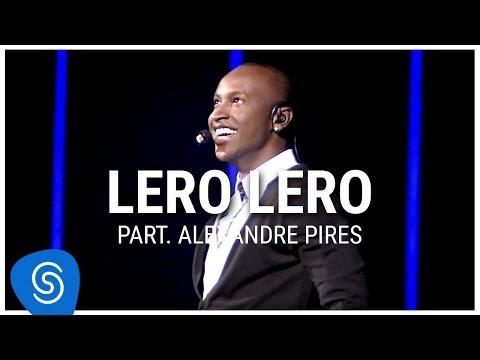 Thiaguinho - Lero Lero part Alexandre Pires DVD Ousadia e Alegria Vídeo