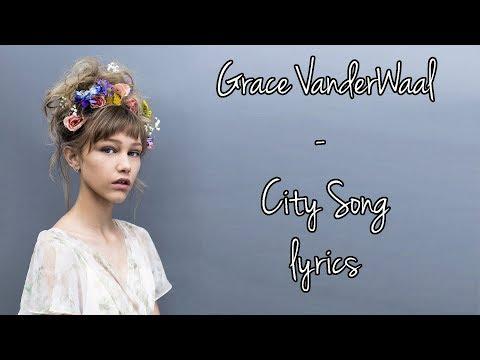 Grace VanderWaal - City Song [Full HD] lyrics