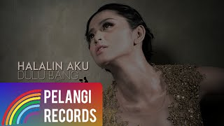 Dewi Perssik - Halalin Aku (Official Lyric Video) | Soundtrack Centini Manis