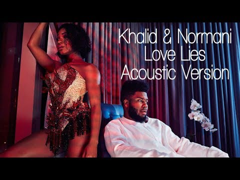 Mix - Khalid & Normani - Love Lies (Acoustic)