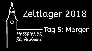 St. Andreas Zeltlager 2018 – Morgen (Tag 5)