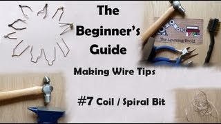 The Beginner's Guide - Making Wire Point Tips - Coil Bit - #7