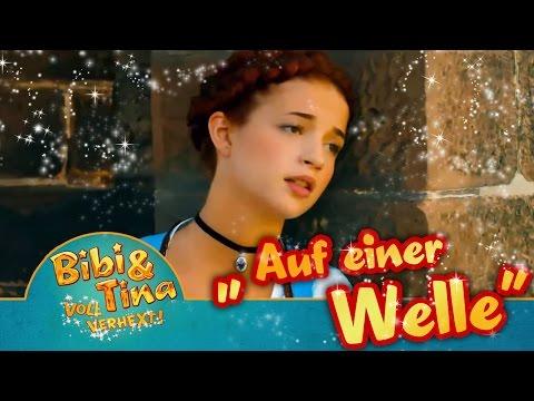 AUF EINER WELLE - official Musikvideo aus Bibi & Tina VOLL VERHEXT!