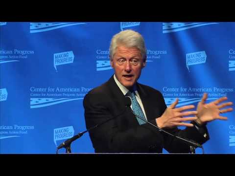 Bill Clinton address at 2014 Center for American Progress Progressive Party