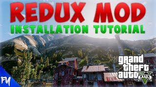 GTA 5 REDUX | How To Install GTA 5 Redux Graphics Mod! | Step by Step Installation Tutorial