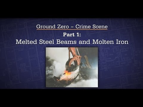 15  Ground Zero   Part 1   Melted Steel Beams and Molten Iron - ESO - Experts Speak Out