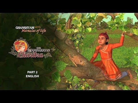 Shri Swaminarayan Charitra - Pt 2: Ghanshyam and the Miracles of Life (English)