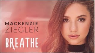 Mackenzie Ziegler - Breathe (Lyrics)