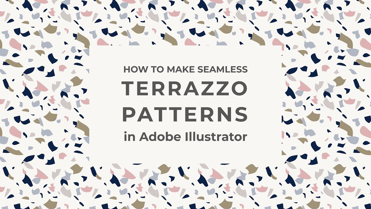 How To Create Seamless Terrazzo Patterns In Illustrator