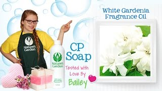 Soap Testing White Gardenia Fragrance Oil- Natures Garden