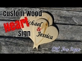 Custom Wood Heart Sign | CNC Time Lapse