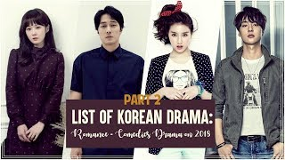 List of Korean Drama: Romance - Comedies Drama on 2018 |  Part II