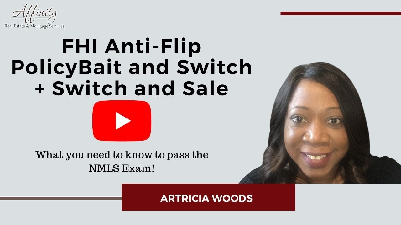 Passing the NMLS Exam - Bait and Switch + Switch and Sale