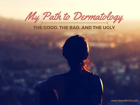 My Path to Dermatology