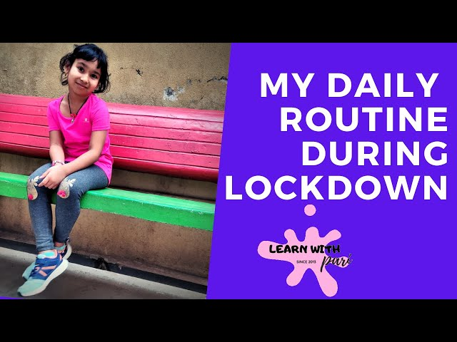 My Daily Routine During Lockdown | Part 1 | LearnWithPari