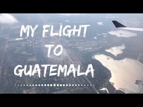 my flight to Guatemala.
