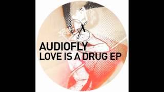 Audiofly feat. Robert Owens - Love Is A Drug
