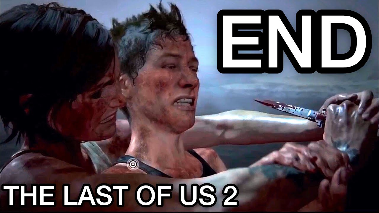 The Last of Us 2 - ENDING & Final Fight