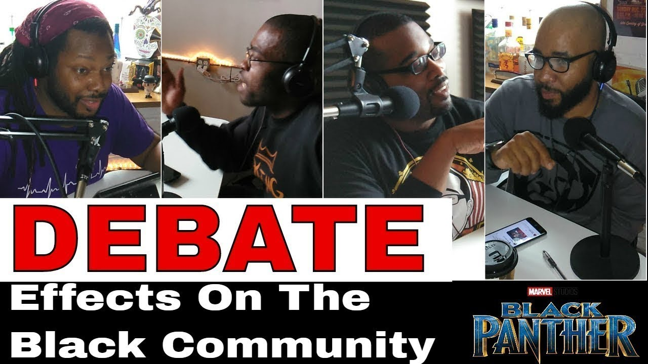Black Panther Debate: The Effects on the Black Community
