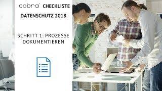 cobra Checkliste Datenschutz 2018 Schritt 1: Prozesse dokumentieren