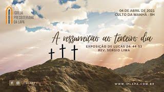 """""""A ressurreição ao terceiro dia"""""""