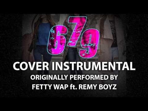 679 (Cover Instrumental) [In the Style of Fetty Wap ft. Remy Boyz]