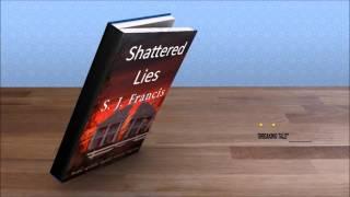 Shattered Lies Short Trailer