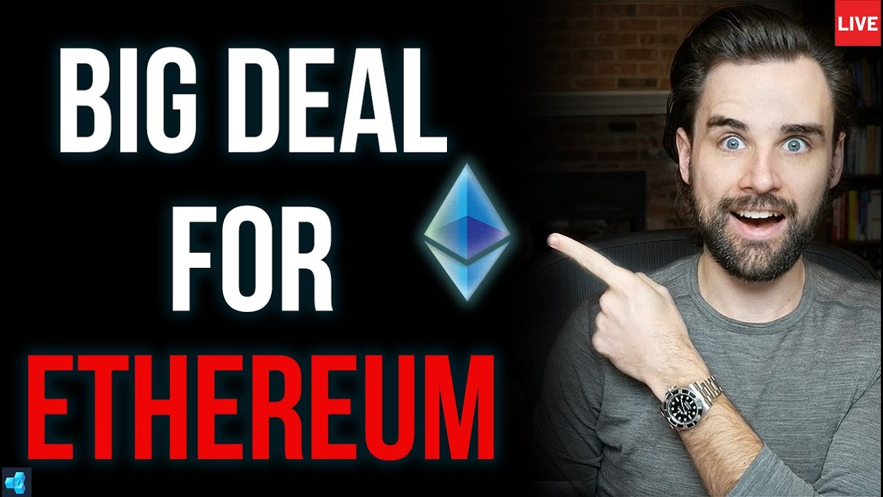 This is a BIG DEAL for Ethereum