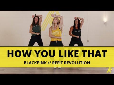 """How You Like That""    CARDIO DANCE     @BLACKPINK    REFIT Revolution"