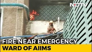 Fire Near Emergency Ward At AIIMS In Delhi, 22 Fire Engines At Spot