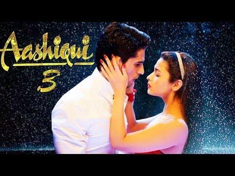 Aashiqui 3 Trailer official _ Alia Bhatt , Sidharth Malhotra_HD