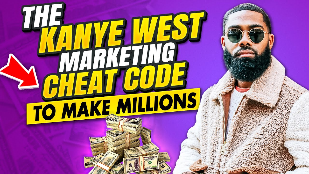 """KANYE WEST - HIS """"CHEAT CODES"""" TO MAKING BILLIONS OF DOLLARS 