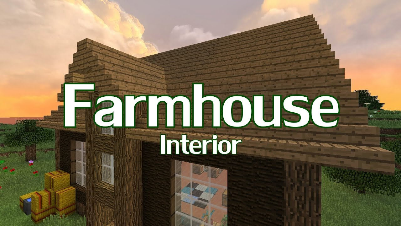 Minecraft farmhouse interior design youtube for Farmhouse designs photos