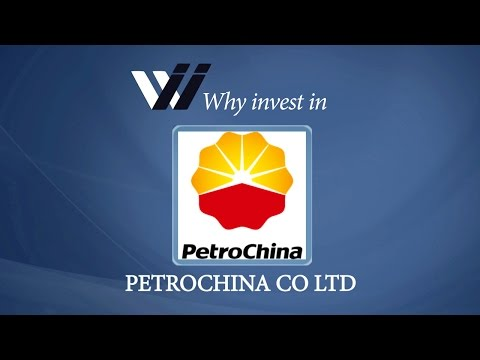 PetroChina Co Ltd - Why Invest in