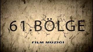 61.Bölge Film Müzikleri