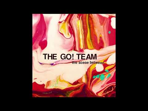 The Go! Team - The Scene Between (2015) indie pop | electronic | indie rock | alternative | poptron mp3