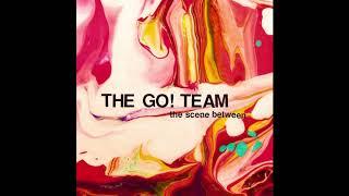 The Go! Team - The Scene Between (2015) indie pop | electronic | indie rock | alternative | poptron