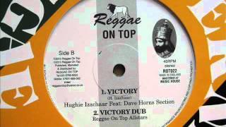 "12"" Side B: 1. Hughie Izachaar - Victory / 2. Reggae On Top Allstars - Victory Dub"