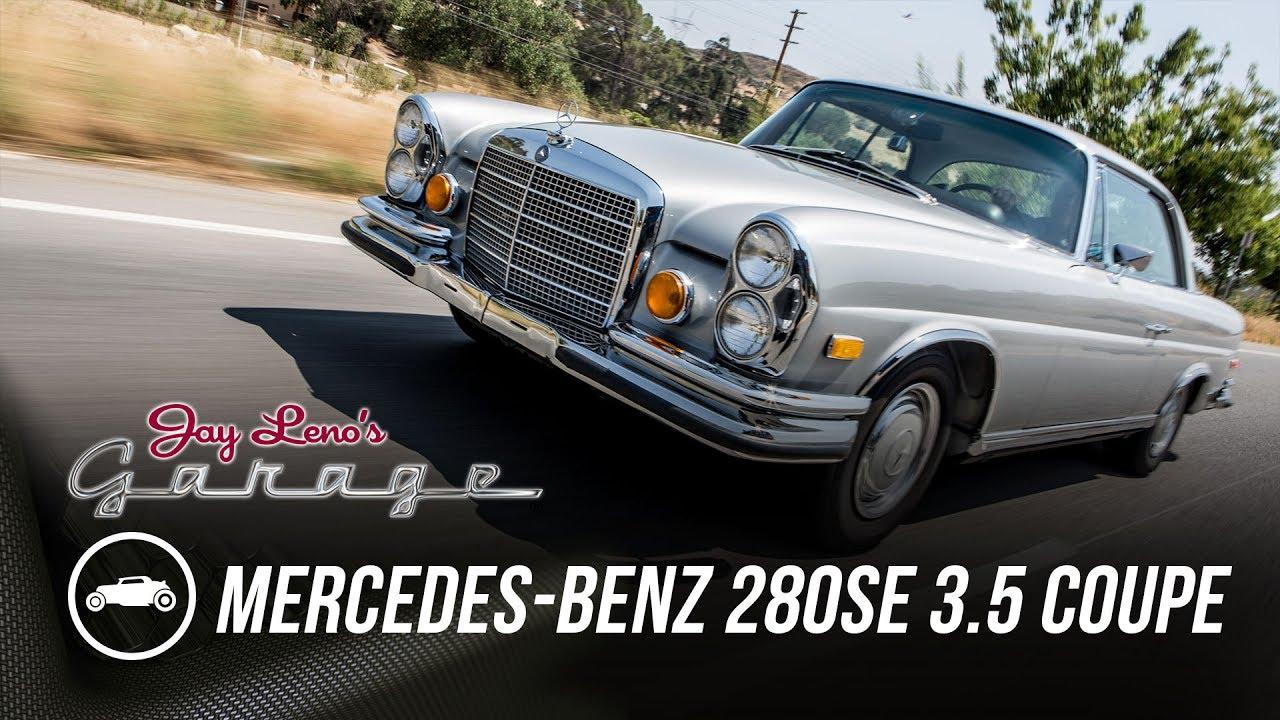 1971 mercedes benz 280se 3 5 coupe jay leno 39 s garage for Mercedes benz garages