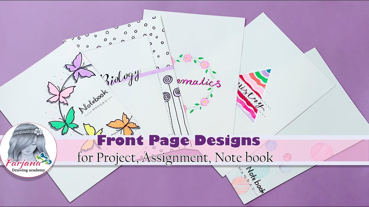 6 Front Page Design for project, Assignment, Note book / Front page decoration ideas -SCHOOL PROJECT