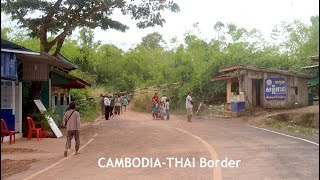 Cambodia Thai Border in Pursat Province | Thmor Da Border or 55 Border