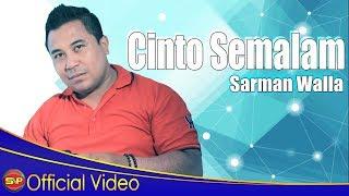 Sarman Walla - Cinto Semalam [OFFICIAL]