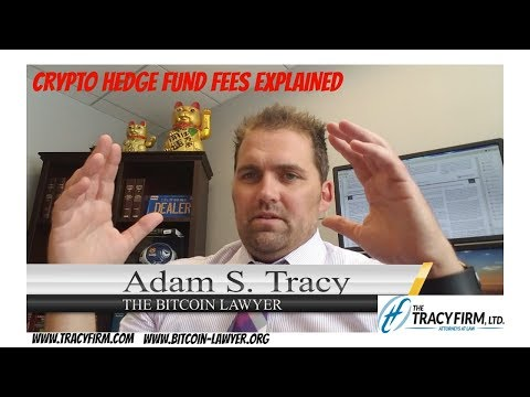 Adam Tracy Explains Crypto Hedge Fund Fees