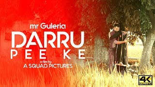 Darru Pee Ke |  | Guleria |Latest Punjabi Song 2017