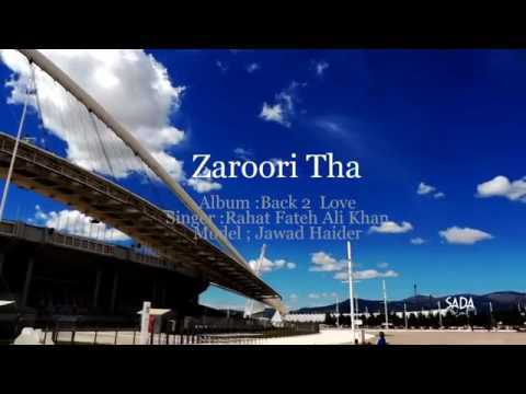 Zaroori Tha Full Video Song HD By Rahat