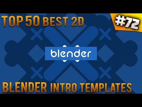 TOP 50 BEST Blender 2D Intro Templates #72 (Free Download)