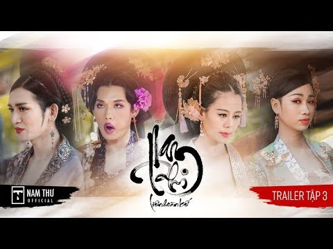 NAM PHI LIÊN HOÀN KẾ - TRAILER TẬP 3 | Nam Thư, BB Trần, Hải Triều, Quang Trung, Minh Dự