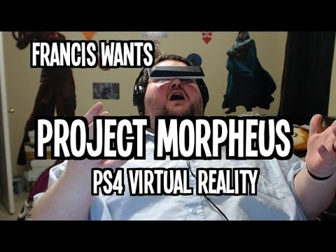 Francis LOVES Project Morpheus ps4 Virtual Reality