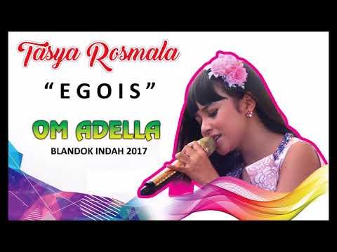 Tasya Rosmala - Egois (Om Adella) live Blandok Indah