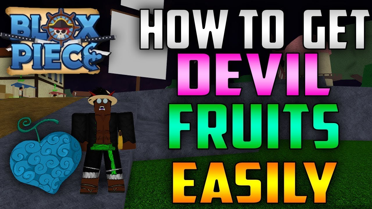 Blox Piece Best Game On Roblox Devil Fruit Locations New How To Get Devil Fruits Easily In Blox Piece Best Way To Easily Get Devil Fruit Blox Piece Youtube